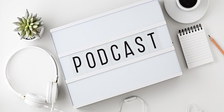 Express Yourself: Set up your own Podcast tickets