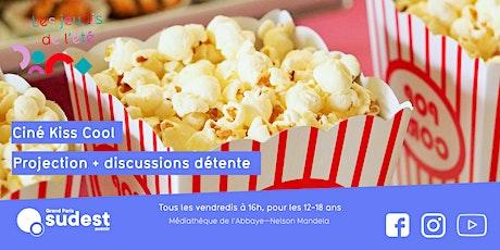 Ciné Kiss Cool à la médiathèque Créteil (12-18 ans) billets