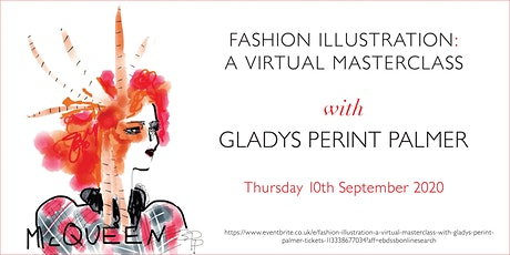Fashion Illustration: A Virtual Masterclass with Gladys Perint Palmer tickets