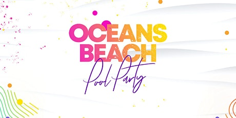 Oceans Beach Pool Party Tickets