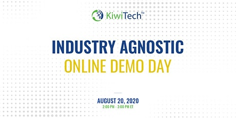 KiwiTech's Online Demo Day - Industry Agnostic tickets