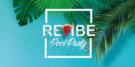 Revibe Pool Party entradas