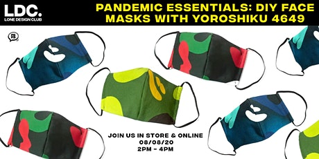 Pandemic Essentials: DIY Face Masks with Yoroshiku 4649 tickets