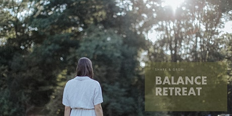Share & Grow Balance Retreat Tickets