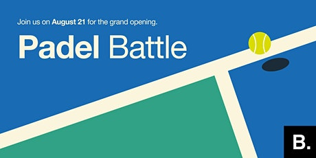 official opening B. padel courts. tickets