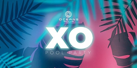 XO Pool Party Tickets
