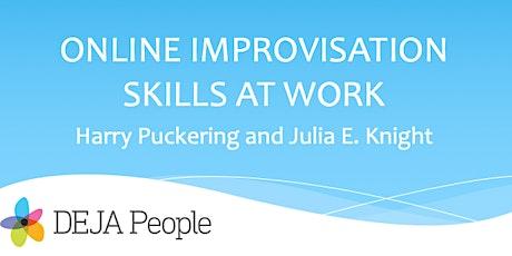 Online Improvisation Skills at Work: Communication tickets
