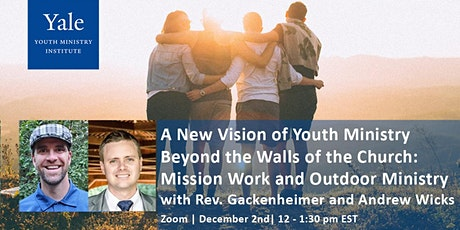 A New Vision of Youth Ministry Beyond the Walls of the Church tickets