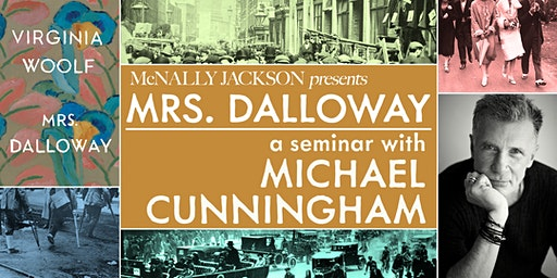 "The ""Mrs. Dalloway"" Seminar With Michael Cunningham"