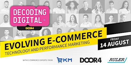 Decoding Digital - Evolving E-commerce biglietti