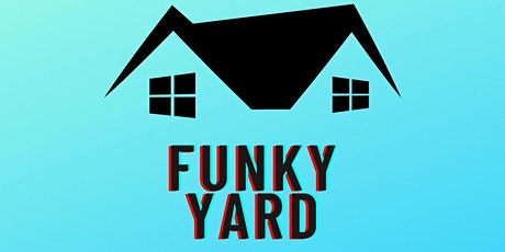 Funky Yard Productions tickets