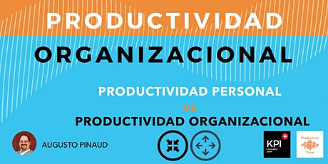 Productividad Personal vs Productividad Organizacional ingressos