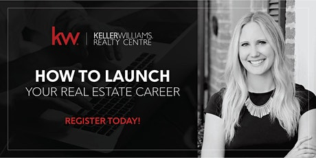 How to LAUNCH your Career in Real Estate tickets