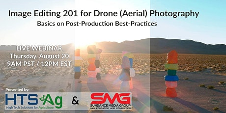 WEBINAR -Image Editing 201 for Drone (Aerial) Photography tickets