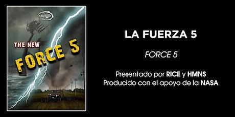 La Fuerza 5 en ESPAÑOL tickets