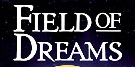 Field of Dreams tickets