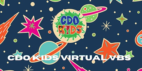 CDO Kids Virtual VBS Online tickets
