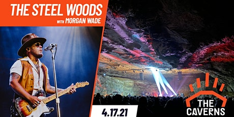 The Steel Woods in The Caverns with Morgan Wade tickets