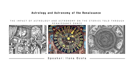 Astrology and Astronomy's Impact on stories told through Renaissance Dance tickets