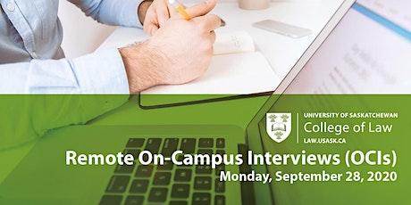 Remote On-Campus Interviews (OCIs), University of Saskatchewan tickets