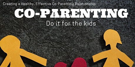 Co-Parenting (Do it for the kids) tickets