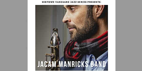 Jacam Manricks Band  'Samadhi' - MVJ  Live Stream Event tickets