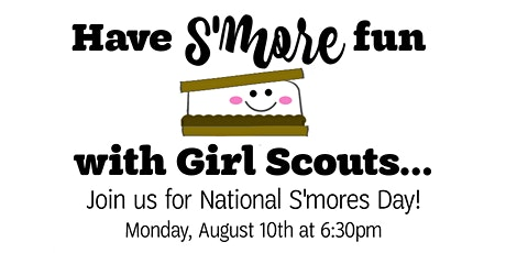 National S'mores Day Virtual Campfire Celebration tickets