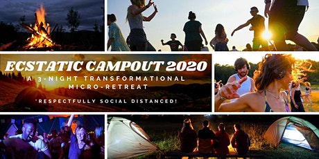Ecstatic Campout 2020: Micro-Retreat tickets