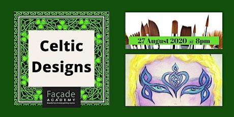 Facade Academy Online - Celtic Designs tickets