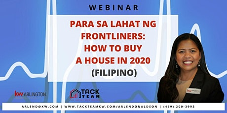 PARA SA LAHAT NG FRONTLINERS: How to Buy a House in 2020 (Filipino) tickets