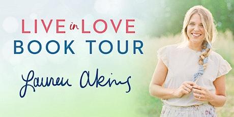 Launch Event: Lauren Akins LIVE IN LOVE Tour tickets
