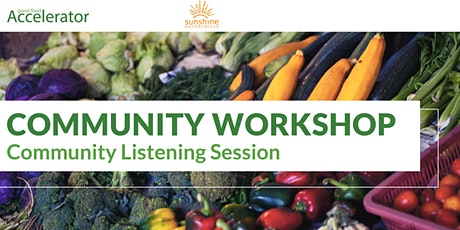 GFA Community Workshop: Community Listening Session tickets