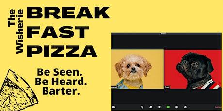 Breakfast Pizza tickets