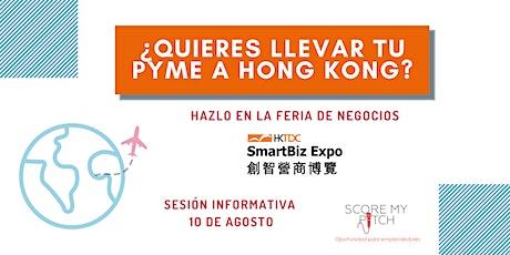 Sesión informativa SMARTBIZ Hong Kong entradas