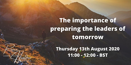 The importance of preparing the leaders of tomorrow tickets