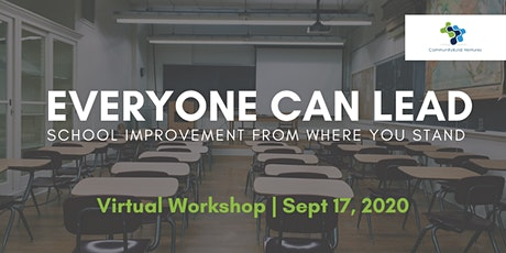 Everyone Can Lead: School Improvement from where you stand! tickets