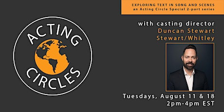Exploring Text in Song & Scenes: Acting Circle  with Duncan Stewart tickets