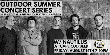 Outdoor Summer Concert Series: Nautilus tickets