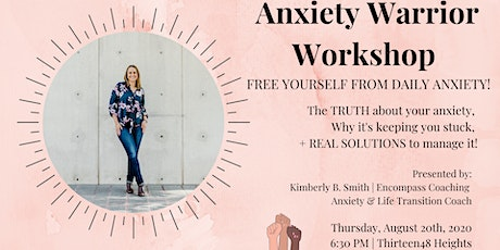 Anxiety Warrior Workshop - Free Yourself from Anxiety tickets