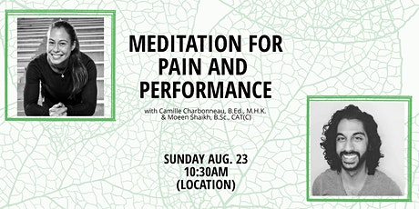 Meditation Workshop for Pain and Performance with Cam-Moe tickets