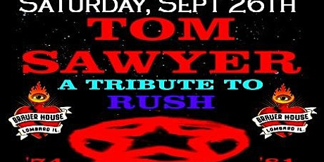 An Evning With Tom Sawyer At Rush Tribute Show at Brauer House! tickets