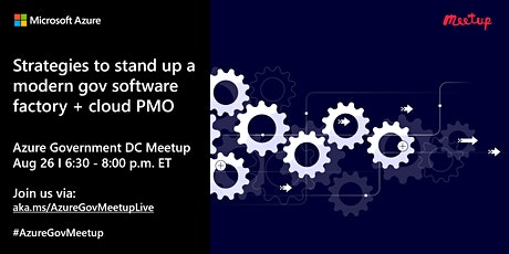 Strategies to stand up a modern gov software factory + cloud PMO tickets