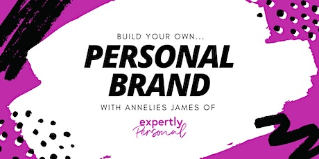 Build your own Personal Brand - Webinar Two | Brand Look and Feel tickets
