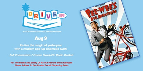 Drive-In: PEE WEE'S BIG ADVENTURE tickets