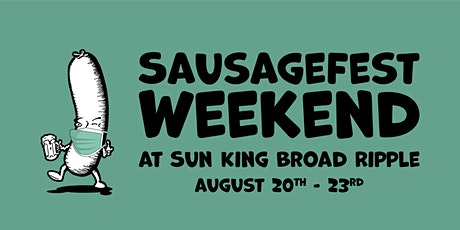 SausageFest Weekend at Sun King Broad Ripple tickets