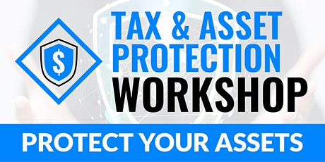 Tax and Asset Protection 10.10.2020 tickets