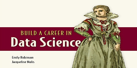 Data Science Online Meet-Up : Build a Career in Data Science tickets