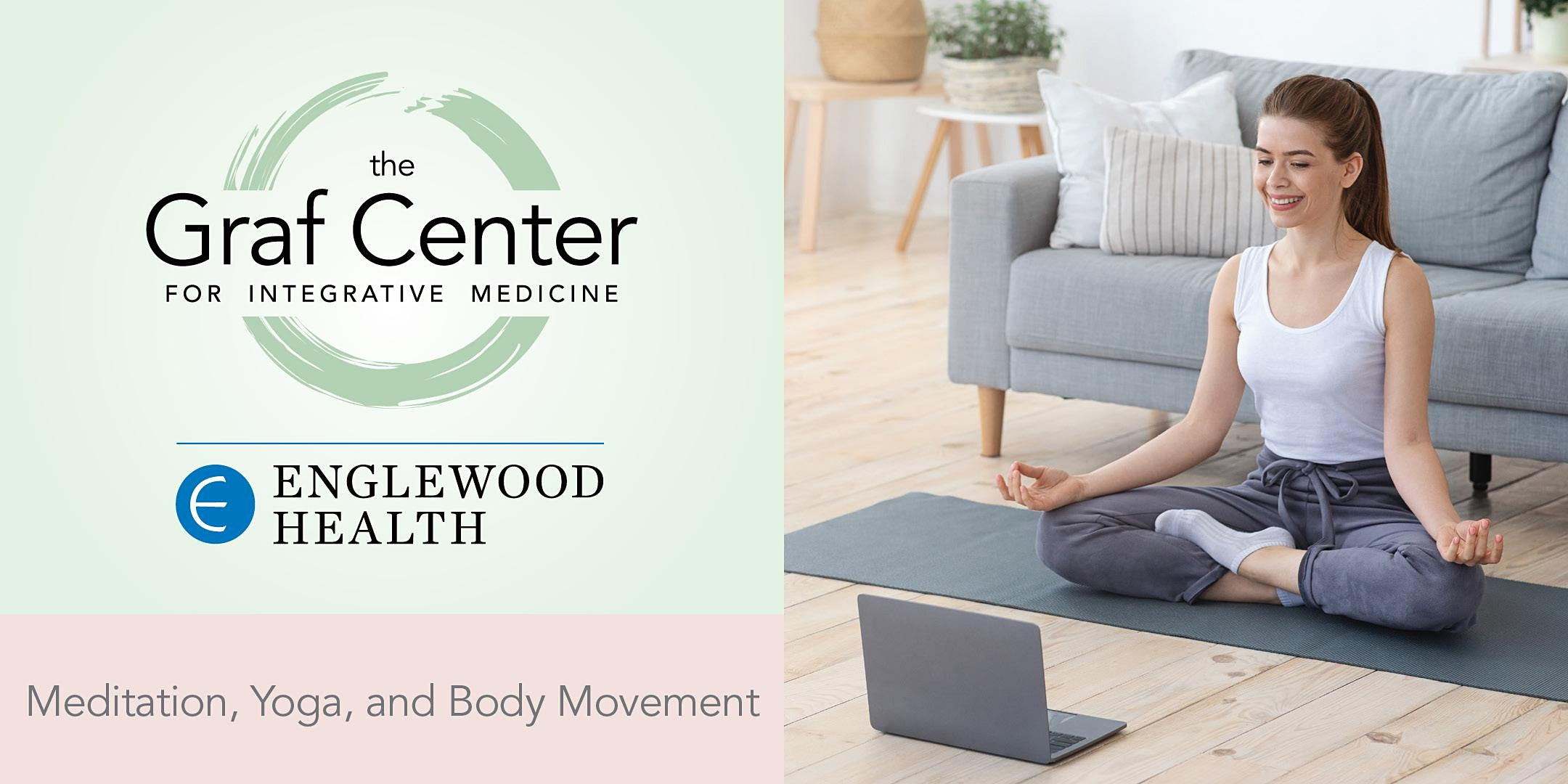 More info: Virtual Meditation and Movement Using a Chair - August 12