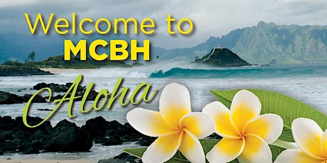 Virtual MCBH New Arrivals Orientation/Welcome Aboard tickets