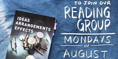 Ideas, Arrangements, Effects Reading Group tickets